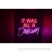 "Desung Brand New 14"" IT WAS ALL A DREAM (Various sizes) CUSTOM Design Decorated Acrylic Panel Handmade Man Cave Neon Sign Light UT107 - B0799N2943"
